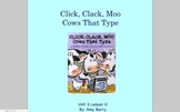 Journeys Grade 2 Click, Clack, Moo Cows That Type Unit 3.11