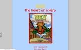 Journeys Grade 2 Dex: The Heart of a Hero Unit 4.20