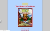 Journeys Grade 2 Dex: The Heart of a Hero Unit 4.20
