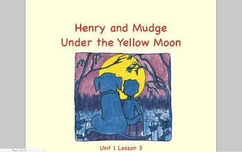 Journeys Grade 2 Henry and Mudge Under the Yellow Moon Unit 1.3