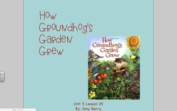 Journeys Grade 2 How Groundhog's Garden Grew Unit 5. 25