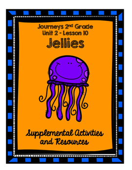 Journeys Grade 2 Jellies