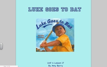 Journeys Grade 2 Luke Goes to Bat Unit 4.17