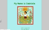 Journeys Grade 2 My Name is Gabriela Unit 4.18