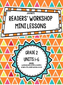 Journeys Grade 2 Readers' Workshop Mini Lessons and Organizers