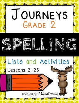 Journeys 2014 Grade 2 Spelling: Lessons 21-25