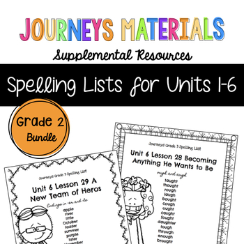 Journeys Grade 2 Spelling List Bundle Units 1-6 2017 (Melonheadz Edition)