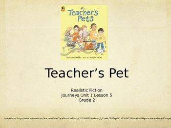 Journeys, Grade 2 Unit 1 Lesson 5 Teacher's Pet