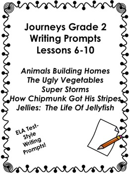 Journeys Grade 2-Unit 2-Lessons 6-10 Writing Prompts