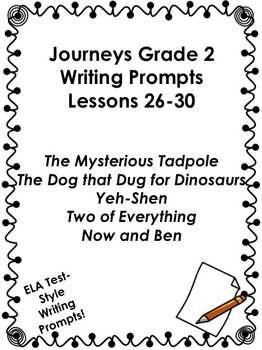 Journeys Grade 2-Unit 6-Lessons 26-30 Writing Prompts
