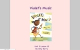 Journeys Grade 2 Violet's Music Unit 3.12