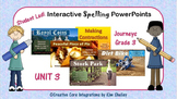 Journeys Grade 3 Interactive Spelling Unit 3
