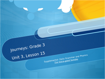 Journeys Grade 3 Lesson 15 Supplementary Grammar Practice