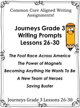 Journeys Grade 3-Unit 6-Lessons-26-30-Common Core Writing Prompts