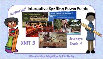 Journeys Grade 4 Interactive Spelling Unit 3 BUNDLE Lists 11 to 15