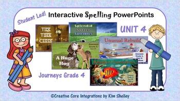 Journeys Grade 4 Interactive Spelling Unit 4 BUNDLE Lists 16 to 20
