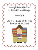 Journeys Grade 4 Supplemental Center Activities: The Power of W.O.W.!