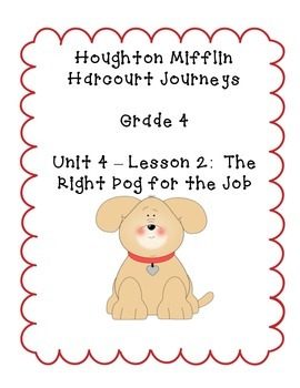 Journeys Grade 4 Supplemental Center Activities: The Right Dog for the Job