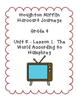 Journeys Grade 4 Supplemental Center Activities: The World According to Humphrey