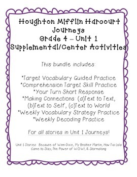 Journeys Grade 4 Supplemental Center Activities: Unit 1 Bundle