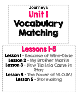 Journeys Grade 4 Unit 1 Vocabulary Matching Lessons 1-5