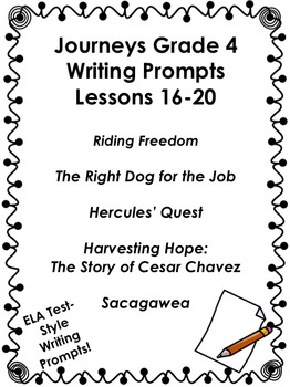 Journeys Grade 4-Unit 4-Lessons 16-20 Writing Prompt Bundle