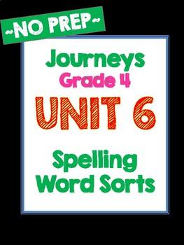 Journeys Grade 4 Unit 6 Spelling Word Sorts