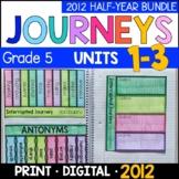 Journeys 2012 5th Grade HALF-YEAR BUNDLE: Unit 1-3 w/ GOOGLE Classroom