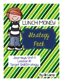 Journeys Grade 5 Lesson 16: Lunch Money Reading Target Skill/Strategy Pack