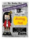Journeys Grade 5 Lesson 18: The Dog Newspaper Reading Target Skill/Strategy Pack