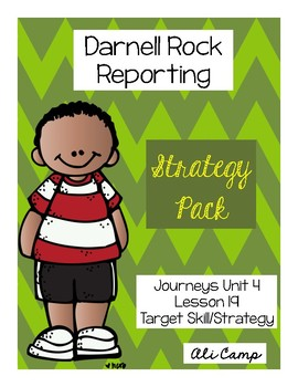 Journeys Grade 5 Lesson 19: Darnell Rock Reporting Target Strategy/Skill Pack