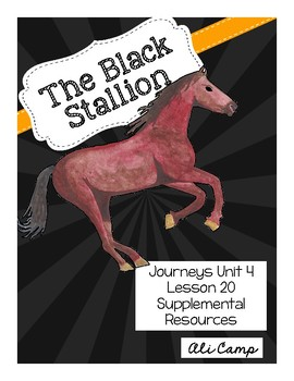 Journeys Grade 5 Lesson 20:The Black Stallion Reading Supplemental Resources