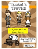 Journeys Grade 5 Lesson 21: Tucket's Travels Comprehension Questions