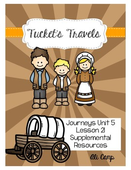 Journeys Grade 5 Lesson 21: Tucket's Travels Reading Supplemental Resources