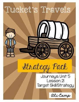 Journeys Grade 5 Lesson 21: Tucket's Travels Reading Target Strategy/Skill Pack