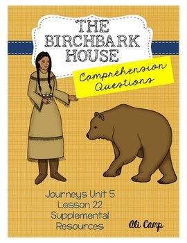 Journeys Grade 5 Lesson 22: The Birchbark House Comprehension Questions
