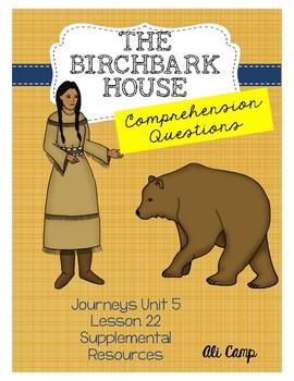 Journeys Grade 5 Lesson 22: The Birchbark House Comprehens