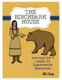 Journeys Grade 5 Lesson 22: The Birchbark House Reading Supplemental Resources