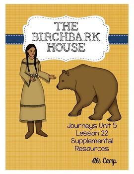 Journeys Grade 5 Lesson 22: The Birchbark House Reading Su