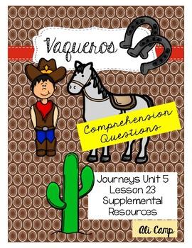 Journeys Grade 5 Lesson 23: Vaqueros Comprehension Questions
