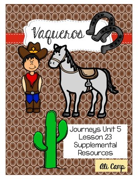 Journeys Grade 5 Lesson 23: Vaqueros Reading Supplemental Resources