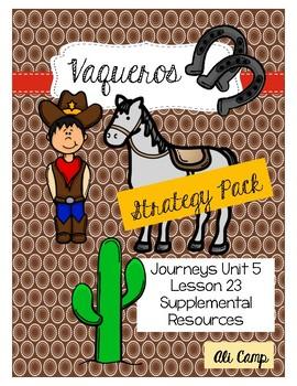Journeys Grade 5 Lesson 23: Vaqueros Target Strategy/Skill