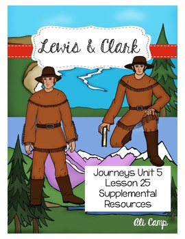 Journeys Grade 5 Lesson 25: Lewis & Clark Reading Supplemental Resources