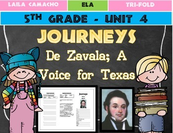 Journeys Grade 5 Trifold (De Zavala: A Voice for Texas)