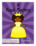 Journeys Grade 5 Unit 1 Lesson 2:  A Royal Mystery Supplem