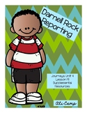 Journeys Grade 5 Unit 4 Lesson 19: Darnell Rock Reporting