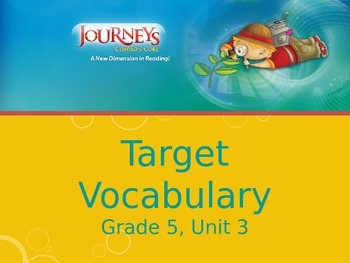 Journeys, Grade 5, Vocabulary in Context, Unit 3