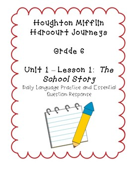 Journeys Grade 6 Daily Language Practice and EQ  - The School Story