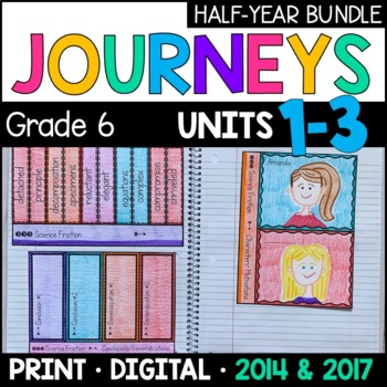 Journeys Grade 6 HALF-YEAR BUNDLE: Units 1-3 (with Interactive pages)
