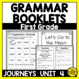 Journeys FIRST Grade Grammar Mini Books:  Unit FOUR